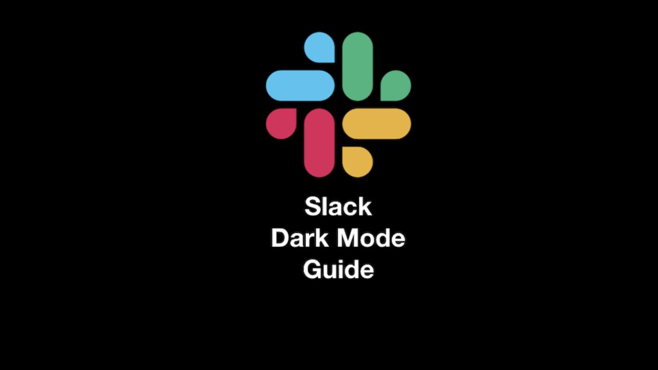 How to enable Slack Dark Mode   Night Eye