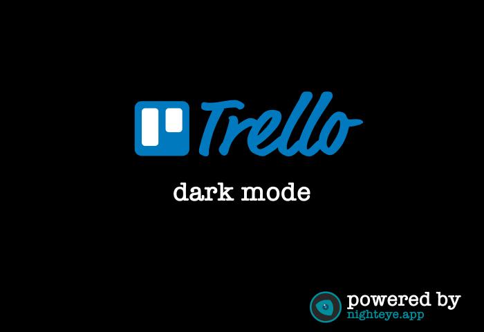 trello dark mode